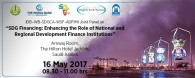 "IDB–WB-SDGCA-WSF-ADFIMI Joint Panel on ""SDG Financing: Enhancing the Role of National and Regional Development Finance Institutions"", Amwaj Room, Hilton Hotel Jeddah, KSA, 16 May 2017, 08.30 - 11.00 hrs"